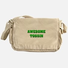 Awesome Tossin Messenger Bag