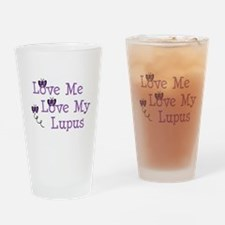 Love Me Love My Lupus Drinking Glass