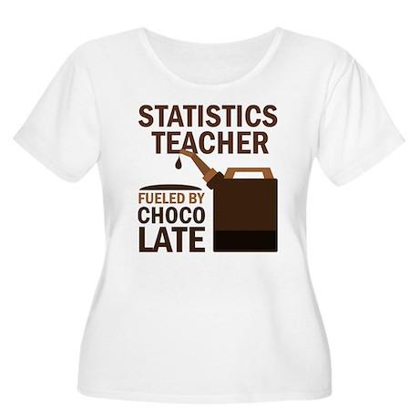 Statistics Teacher (Funny) Gift Women's Plus Size