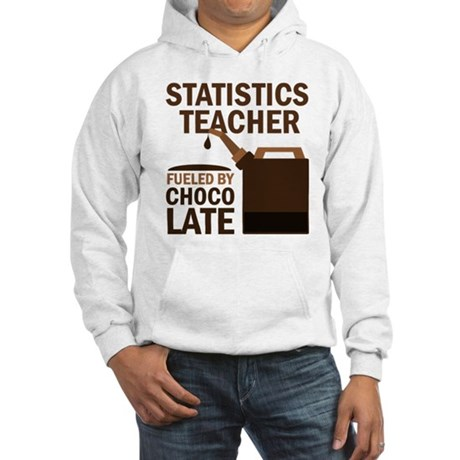 Statistics Teacher (Funny) Gift Hooded Sweatshirt