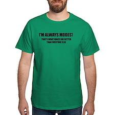 Always Modest T-Shirt