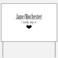 Jane/Rochester Yard Sign