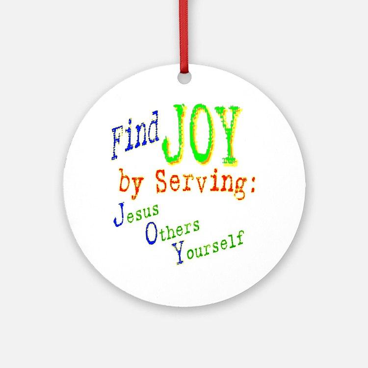 Find Joy in serving Jesus Oth Ornament (Round)