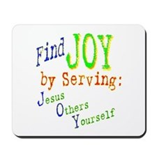 Find Joy in serving Jesus Oth Mousepad