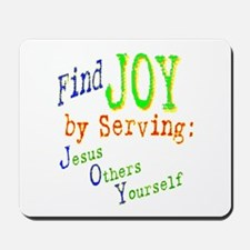 Find Joy in serving Jesus Oth Mousepad