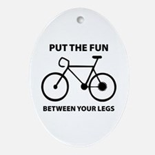 Fun between your legs. Ornament (Oval)