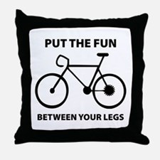 Fun between your legs. Throw Pillow