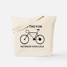 Fun between your legs. Tote Bag