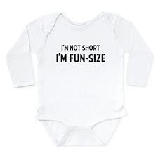 I'm FUN-SIZE Long Sleeve Infant Bodysuit