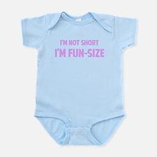 I'm FUN-SIZE Infant Bodysuit