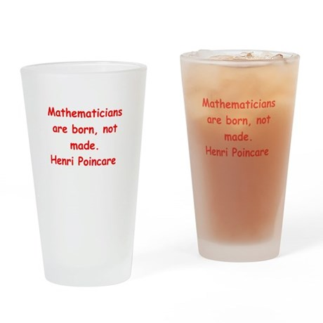 Henri Poincare quote Drinking Glass