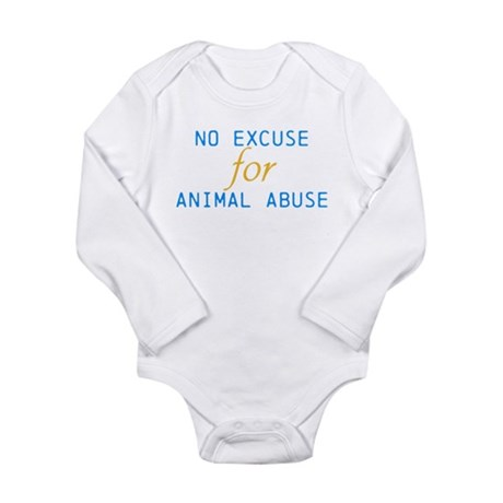 'No Excuse For Animal Abuse Long Sleeve Infant Bod