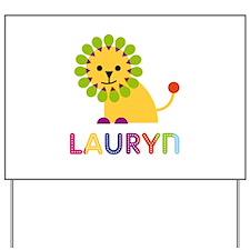 Lauryn the Lion Yard Sign
