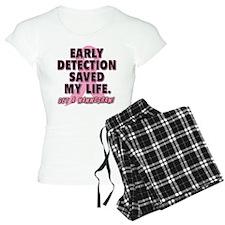 Early Detection Saved My Life Pajamas