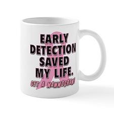 Early Detection Saved My Life Mug