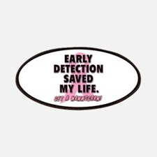 Early Detection Saved My Life Patches