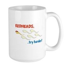 Redhead Sperm Try Harder! Mug