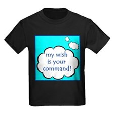 My Wish Is Your Command T