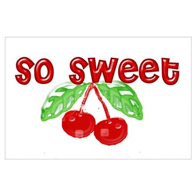 So Sweet Cherry Red Poster