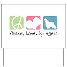 Peace, Love, Springers Yard Sign