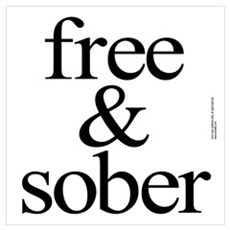 - Sober - Sobriety Gifts Poster