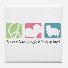 Peace, Love, English Toy Spaniels Tile Coaster