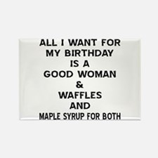 All I Want For My Birthday Rectangle Magnet