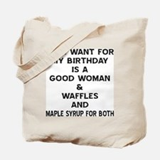 All I Want For My Birthday Tote Bag
