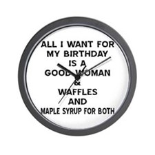 All I Want For My Birthday Wall Clock