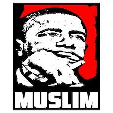 """Barack Obama: Muslim!"" Poster"