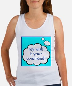 My Wish Is Your Command Women's Tank Top