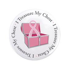"""""""I Treasure My Chest"""" 3.5"""" Button ("""