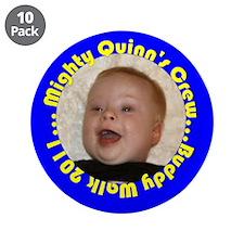 "Quinn's Crew 3.5"" Button (10 pack)"