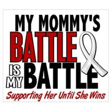 My Battle Too 1 PEARL WHITE (Mommy) Pr Poster