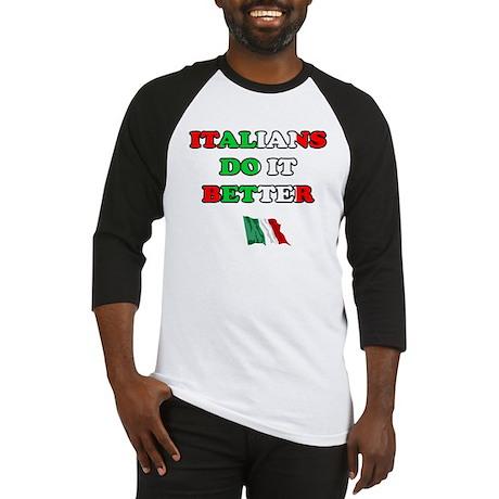 Italians Do it Better II Baseball Jersey