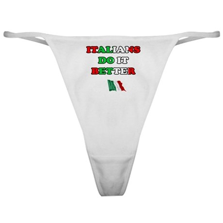Italians Do it Better II Classic Thong