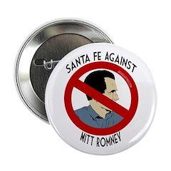 Santa Fe Against Mitt Romney campaign pin