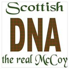 SCOTTISH DNA THE REAL MCCOY Poster