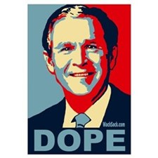 George Bush - DOPE