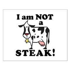 I am Not a Steak Posters