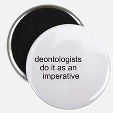 """""""Deontologists Do It"""" 2.25"""" Magnet (10 pack)"""