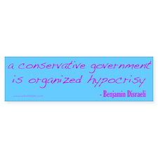Organized Hypocrisy Bumper Sticker