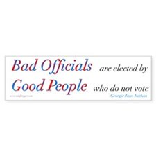 Bad Officials/Good People Bumper Sticker