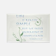 Life is Simple Rectangle Magnet