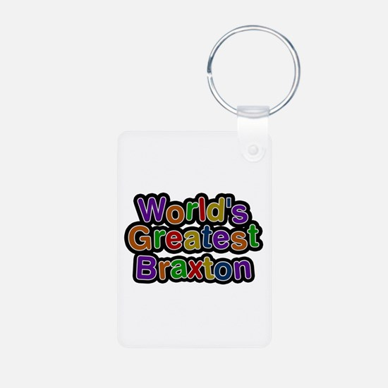 World's Greatest Braxton Aluminum Keychain