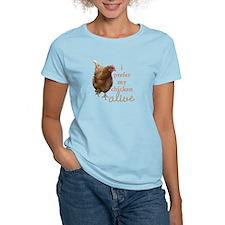 'I Prefer My Chicken Alive' T-Shirt