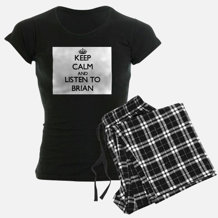 Keep Calm and Listen to Brian Pajamas