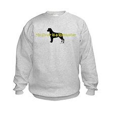 My Sister is a Rottweiler Sweatshirt