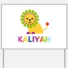 Kaliyah the Lion Yard Sign