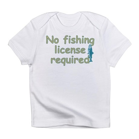 No Fishing License Infant T-Shirt